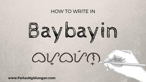 How to Write in Baybayin